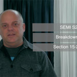 SEMI S2 Breakdown – Sections 15 -28