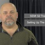SEMI S2 – Setting Up The Standard