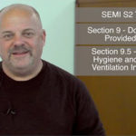 SEMI S2 – Section 9 Industrial Hygiene and Exhaust Ventilation Information Part 3