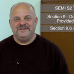 SEMI S2 – Section 9 Manuals Part 5 – Section 9.6.6 Maintenance Procedures with Potential Environmental Impacts