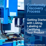 Getting Started With The Process To Listing, Labeling Or Certifying your product